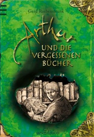 Ruebenstrunk Arthur und die vergessenen Bücher