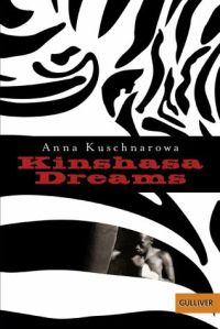 Kuschnarowa Kinshasa Dreams
